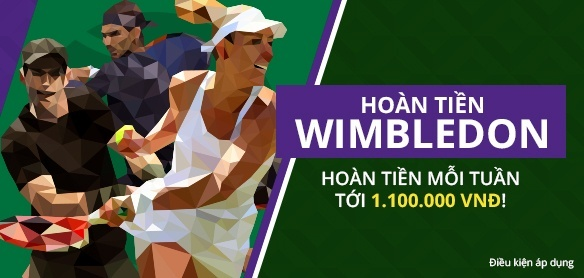 khuyen-mai-ca-cuoc-tennis-hoan-tien-giai-wimbledon-2017