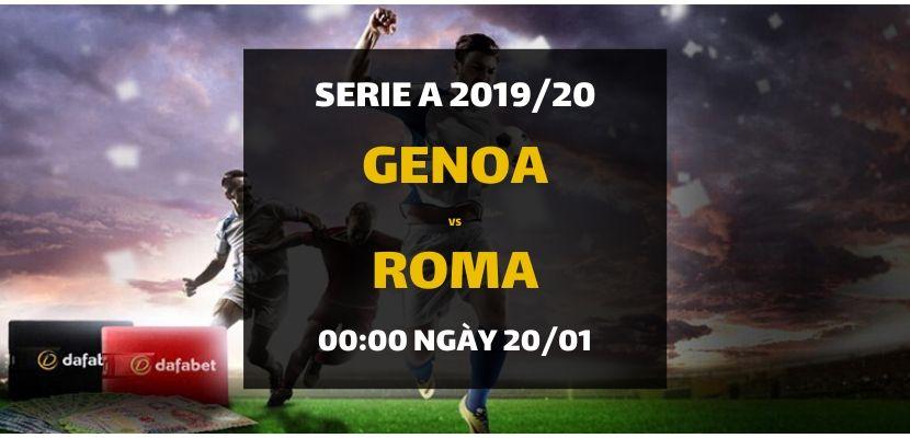 Kèo bóng đá: Genoa - Roma (00h00 ngày 20/01)
