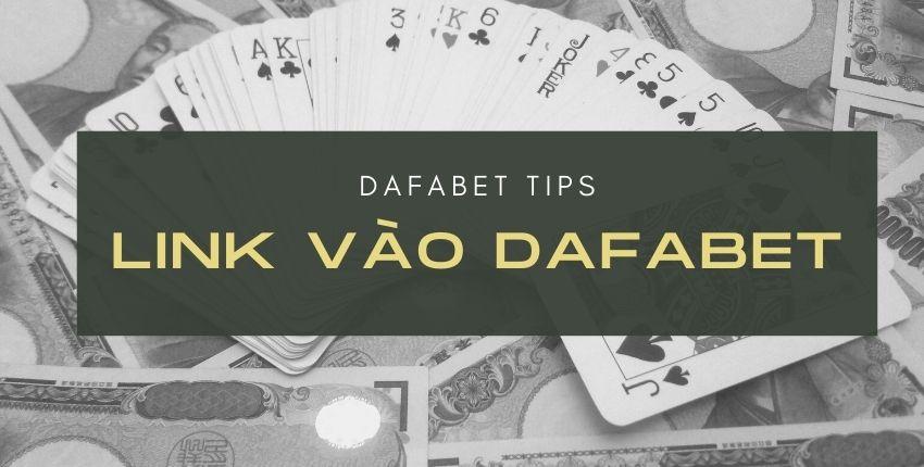 link vao dafabet.com - dafabet tips